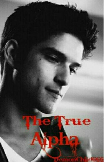 The True Alpha (Teen wolf / Twilight cross over