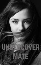 Undercover Mate by Danique3107