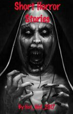 Short Horror Stories Book 2 by Hot_Girl_2017