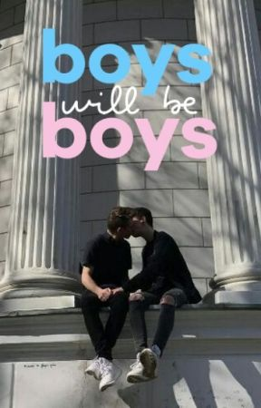 Boys Will Be Boys by TheQuinnEvans