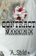 CONTRACT MARRIAGE by A_Strid