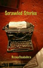 Scrawled Stories by nafisabohra