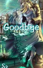Goodbye by Aikoyuu