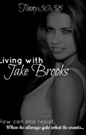 Living with Jake Brooks by tinny3038