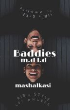 Baddies m.d l.d by mashalkasi