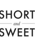 Short Sweet Stories  by Not_A-Red_Head