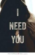 I Need You by victoria_x_x
