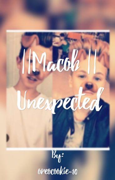Macob || Unexpected