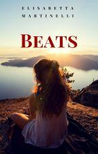 Beats(#Wattys2017) by xyttebxika
