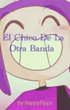 El Chico De La Otra Banda (Bonnie Y Tu) by flappyflippy