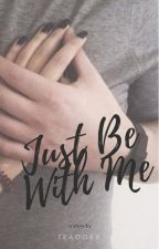Just be with me ~ Niall Horan by wildberries93