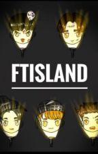 One Shot Serial x FTISLAND by fthongstarft