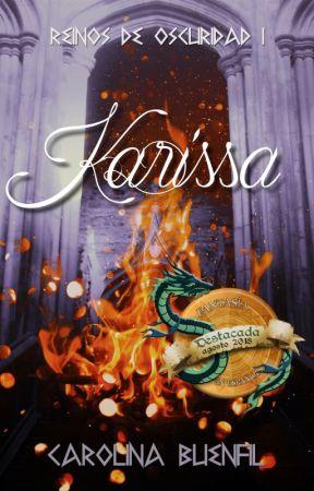 Karissa [Reinos de Oscuridad #1] by LCBuenfil
