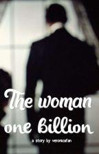 The woman one billion by Ve_eeeeee