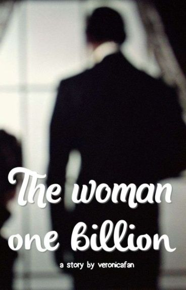 The woman one billion