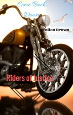 Come Back Down(Riders of Justice #2) by FallonBrown9