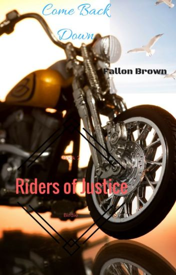 Come Back Down(Riders of Justice #2)