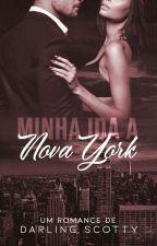Minha Ida A Nova York (Degustação) by darlingscottyautora