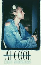 Álcool •Luke Hemmings (Shortfic) ✔ {EDITANDO} by My_Direction22