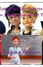 Miraculous~Madame Attention  by TalennyLove