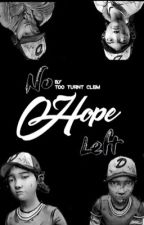 No Hope Left •TWDG• by Too_Turnt_Clem