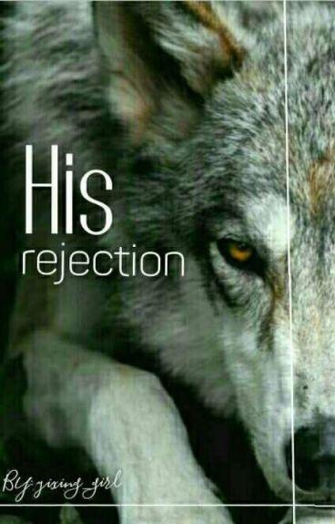 His Rejection [BOY×BOY ]