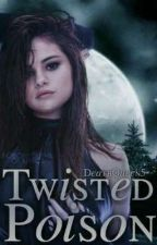Twisted Poison (Edward Cullen) #Wattys2018  by DeathQueen5