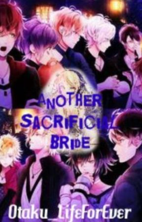 Another Sacrificial Bride (A Diabolik Lovers Fanfic) by Otaku_LifeForEver