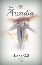 ARCADIA by LanaCS
