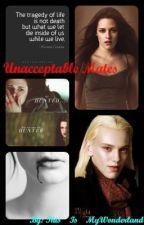 Unacceptable Mates (Twilight Fan Fic for Bella and Caius) by This_Is_MyWonderland