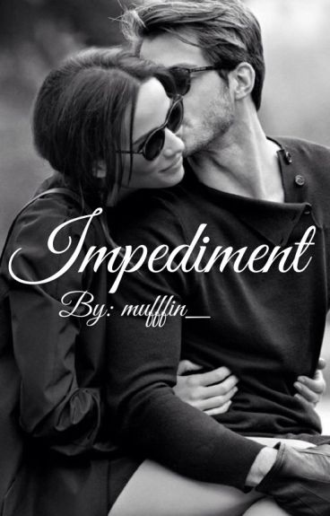 Impediment