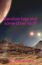 Random tags and some other stuff by cupcakeandfrosting