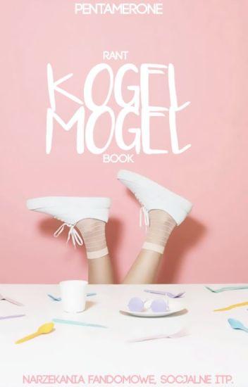 KOGEL-MOGEL ♀ RANT BOOK