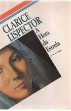 A Hora da estrela- Clarice Lispector by GabrielaMorais5