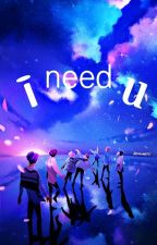 I need U ➳ got7 and bts by Xx_kym_zZ