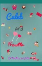 Caleb and Priscilla(#wattys2016) by priscilla_stylez