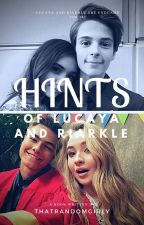 Hints Of Lucaya and Riarkle by thatrandomgirly