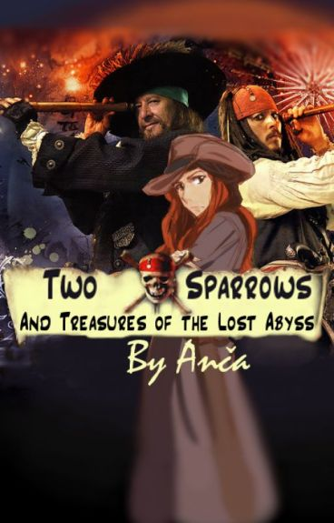 TWO SPARROWS and Treasures of the Lost Abyss (DOKONČENO)
