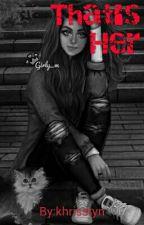 That's Her by _thatcrazyreader01_