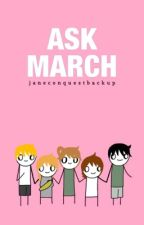 Ask March by JaneConquestBackup