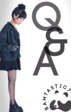 Q & A  by -extiNCT-