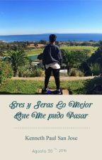 Eres y Seras Lo Mejor Que Me Pudo Pasar♥ (Kenneth Paul San Jose) by Dairelysyrb