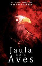 Jaula para aves [#TBHAwards] by InesssElizabeth29