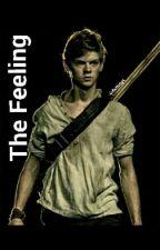 The Feeling (Newt x Reader) by dxmingx