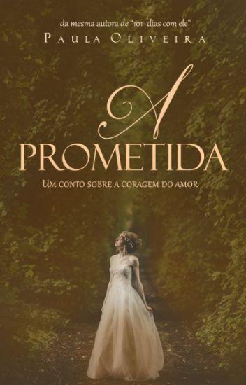 A Prometida (conto de época)