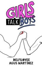 Girls Talk Boys © by DelfiLovee