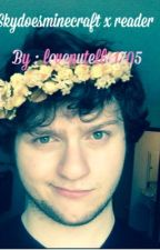 Skydoesmimecraft x reader  by Lovenutella1705