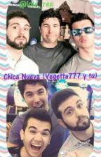 Chica Nueva (Vegetta777 Y Tu) by lote_rex