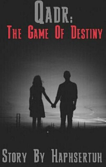 Qadr:The Game Of Destiny