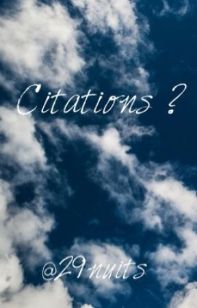Citations ?  by 29nuits